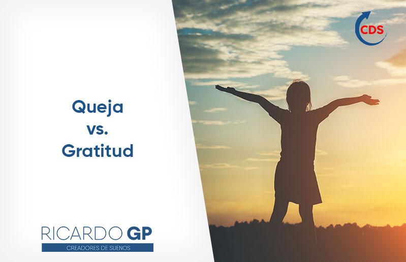 queja vs gratitud ricardo gp